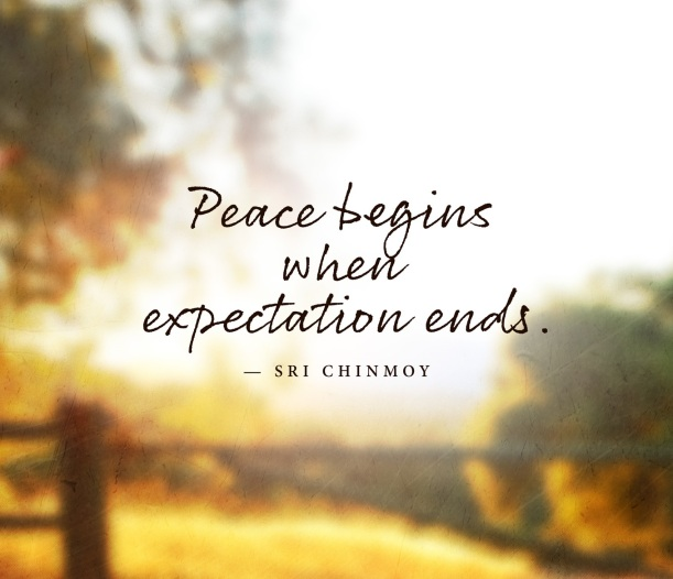 peace-begins-expectation-ends