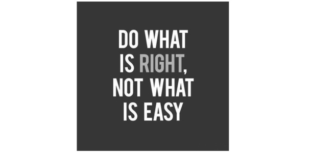 do-what-is-right-not-what-is-easy-quote-3