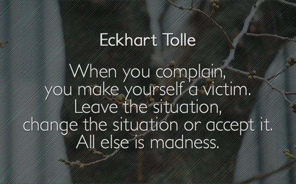 eckhart-tolle-complain-quotes